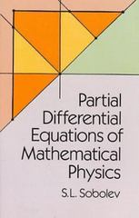 Partial Differential Equations of Mathematical Physics 0 9780486659640 048665964X
