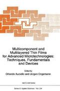 Multicomponent and Multilayered Thin Films for Advanced Microtechnologies 1st edition 9780792322658 0792322657