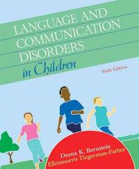 Language and Communication Disorders in Children 6th edition 9780205584611 0205584616