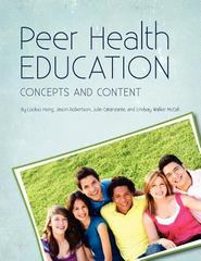 Peer Health Education 1st Edition 9781609278885 1609278887