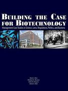 Building the case for Biotechnology 0 9781934899168 193489916X