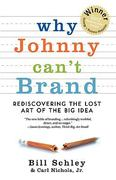Why Johnny Can't Brand 2nd Edition 9780982694176 0982694172