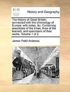 The History of Great Britain, Connected with the Chronology of Europe 0 9781140676324 1140676326