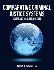 Comparative Criminal Justice Systems 1st Edition 9781449604257 1449604250