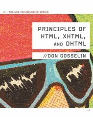 Principles of HTML, XHTML, and DHTML 1st edition 9781133171256 1133171257