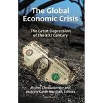 The Global Economic Crisis 1st edition 9780973714739 0973714735