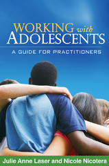 Working with Adolescents 1st Edition 9781609180355 1609180356