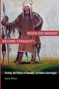 When Did Indians Become Straight? 1st Edition 9780199755462 0199755469