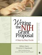 Writing the NIH Grant Proposal 1st Edition 9781452223551 1452223556