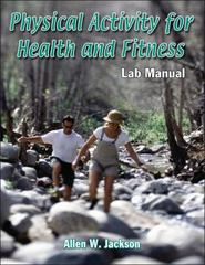 Physical Activity for Health and Fitness Lab Manual 0 9780736089883 0736089888