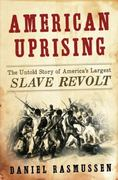 American Uprising 1st Edition 9780061995217 0061995215