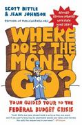 Where Does the Money Go 1st Edition 9780062023476 0062023470
