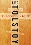 The Gospel in Brief 1st edition 9780061993459 006199345X