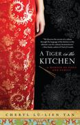 A Tiger in the Kitchen 1st Edition 9781401341282 1401341284