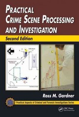 Practical Crime Scene Processing and Investigation, Second Edition 2nd Edition 9781439897782 1439897786