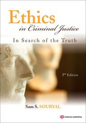 Ethics in Criminal Justice 5th Edition 9781437755909 1437755909