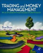 Trading and Money Management in a Student-Managed Portfolio 1st Edition 9780123747556 0123747554