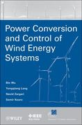 Power Conversion and Control of Wind Energy Systems 1st Edition 9780470593653 0470593652
