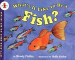 What's It Like to Be a Fish? 0 9780064451512 0064451518