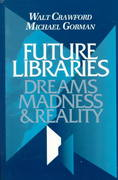 Future Libraries 0 9780838906477 0838906478
