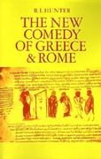 The New Comedy of Greece and Rome 1st Edition 9780521316521 0521316529