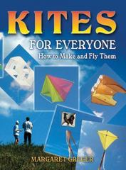 Kites for Everyone 0 9780486452951 0486452956