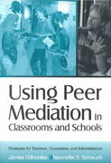 Using Peer Mediation in Classrooms and Schools 1st edition 9780761976516 0761976515