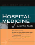 Hospital Medicine: Just The Facts 1st Edition 9780071463959 007146395X