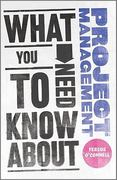 What You Need to Know about Project Management 1st edition 9780857081315 0857081314