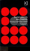 Sustainable City and Creativity 1st Edition 9781317047957 1317047958