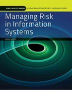 Managing Risk In Information Systems 1st edition 9780763791872 0763791873