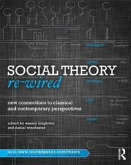 Social Theory Re-Wired 1st edition 9780415886543 0415886546