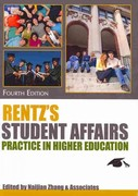 Rentz's Student Affairs Practice in Higher Education 4th Edition 9780398079659 039807965X