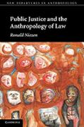Public Justice and the Anthropology of Law 0 9780521152204 0521152208
