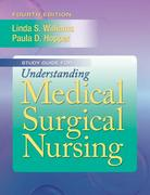 Study Guide for Understanding Medical Surgical Nursing 4th Edition 9780803622203 0803622201