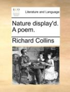 Nature Display'd. a Poem. 0 9781140779223 1140779222