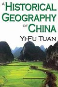 A Historical Geography of China 0 9780202362007 0202362000