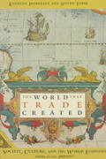 The World That Trade Created 0 9780765602497 0765602490