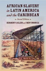 African Slavery in Latin America and the Caribbean 2nd edition 9780195189421 0195189426