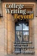 College Writing and Beyond 0 9780874216592 0874216591