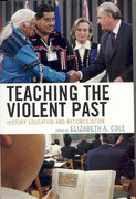 Teaching the Violent Past 1st Edition 9780742551435 0742551431