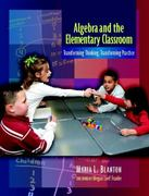 Algebra and the Elementary Classroom 1st Edition 9780325009469 0325009465