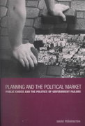 Planning and the Political Market 1st edition 9780485006063 0485006065