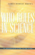 Who Rules in Science 0 9780674013643 0674013646