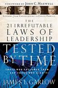 The 21 Irrefutable Laws of Leadership Tested by Time 0 9780785206750 0785206752