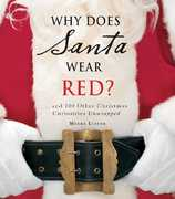 Why Does Santa Wear Red? 0 9781598694574 159869457X