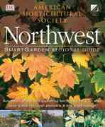 Smartgarden Regional Guide: Northwest 0 9780789493668 0789493667