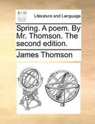 Spring a Poem by Mr Thomson The 0 9781170350577 1170350577