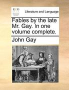 Fables by the Late Mr Gay In 0 9781170407059 1170407056