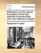 Reflections on the Natural Foundation of the High Antiquity of Government, Arts, and Sciences in Egypt 0 9781170476840 1170476848